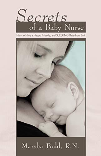 9781450261647: Secrets of a Baby Nurse