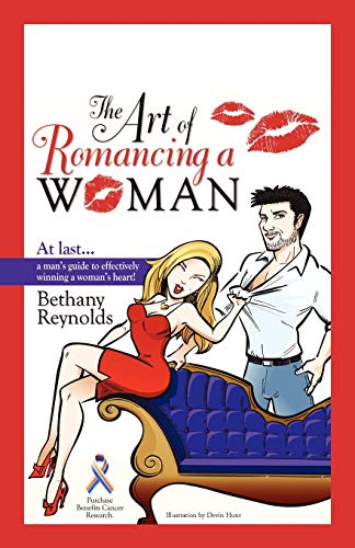 9781450261814: The Art of Romancing a Woman