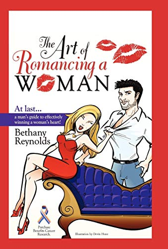 9781450261821: The Art of Romancing a Woman