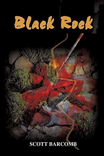 Black Rock: Scott C. Barcomb