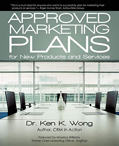 9781450262484: Approved Marketing Plans for New Products and Services