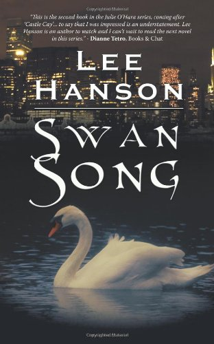 Swan Song (9781450262613) by Lee Hanson