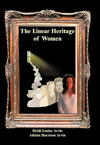 9781450262996: The Linear Heritage of Women