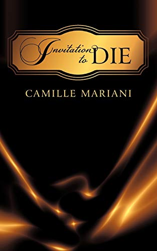 Invitation to Die: Mariani, Camille