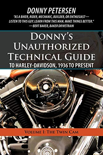 9781450267700: Donny?s Unauthorized Technical Guide to Harley-davidson, 1936 to Present: The Twin Cam