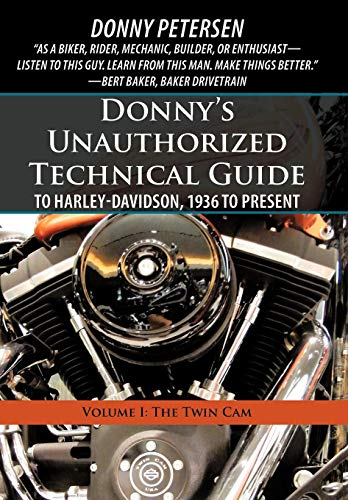 9781450267717: Donny's Unauthorized Technical Guide to Harley-davidson, 1936 to Present: The Twin Cam