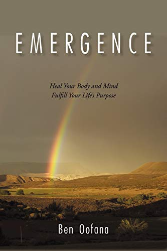 9781450268547: Emergence: Heal Your Body and Mind