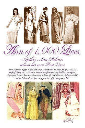 Ann of 1,000 Lives: Author Ann Palmer Relives Her Own Past Lives: Ann Palmer