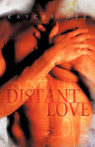 Distant Love: Kaycee Dee