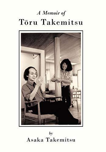 9781450271134: A Memoir of T Ru Takemitsu