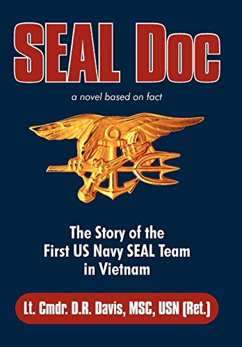 9781450271462: Seal Doc: The Story of the First US Navy Seal Team in Vietnam