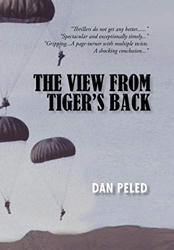 The View from Tigers Back: Dan Peled