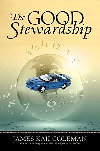 9781450273657: The Good Stewardship