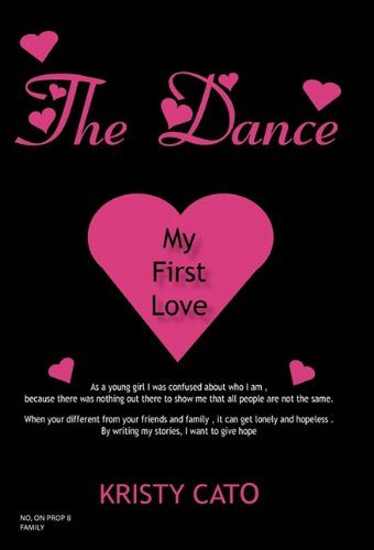 9781450274968: The Dance: My First Love