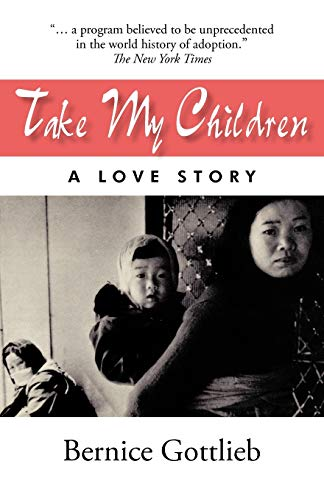 9781450275477: Take My Children: An Adoption Story