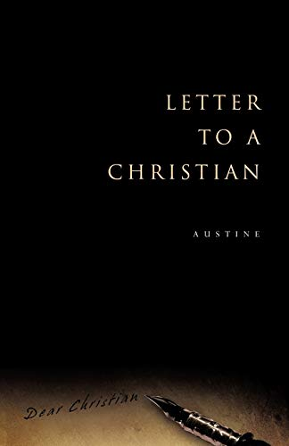 Letter to a Christian: Austine