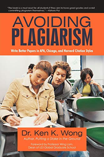 9781450276283: Avoiding Plagiarism: Write Better Papers in APA, Chicago, and Harvard Citation Styles