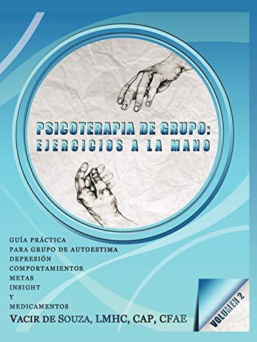 9781450278485: Psicoterapia de grupo: ejercicios a la mano-Volumen 2 (Spanish Edition)