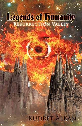 9781450278881: Legends of Humanity: Resurrection Valley