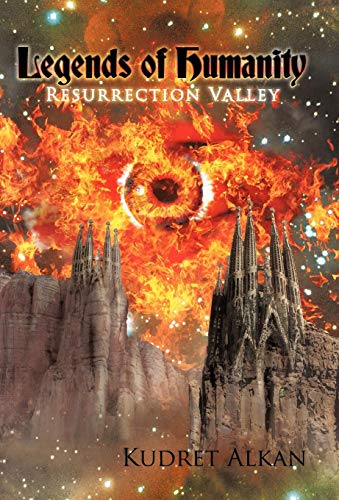 9781450278898: Legends of Humanity: Resurrection Valley