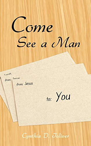 Come See a Man: Cynthia D. Toliver