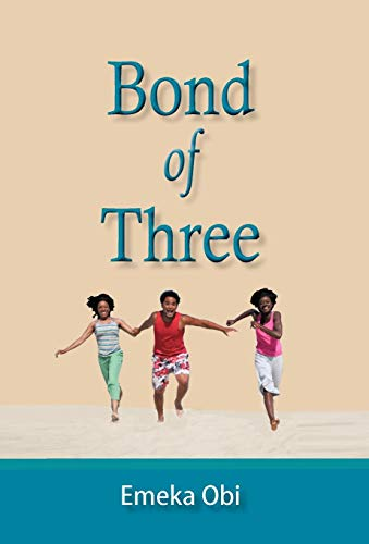 Bond of Three: Emeka Obi