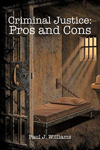 9781450286855: Criminal Justice: Pros and Cons