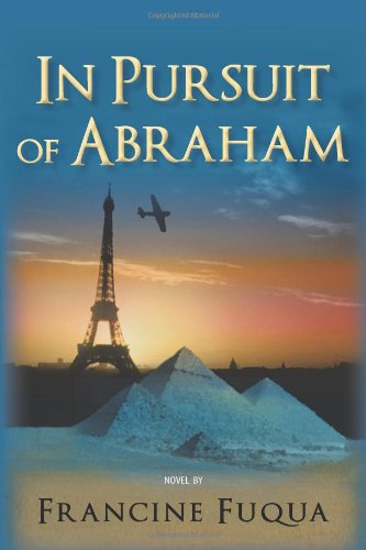 9781450287135: In Pursuit of Abraham