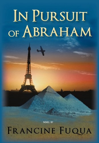 9781450287142: In Pursuit of Abraham