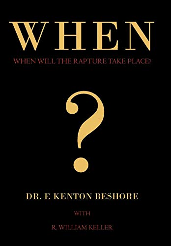 9781450288712: When?: When Will the Rapture Take Place?