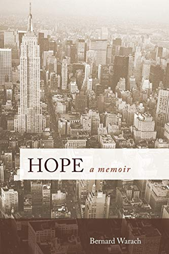 Hope: A Memoir (Paperback): Bernard Warach