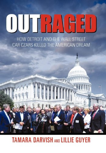 9781450289450: Outraged: How Detroit and the Wall Street Car Czars Killed the American Dream