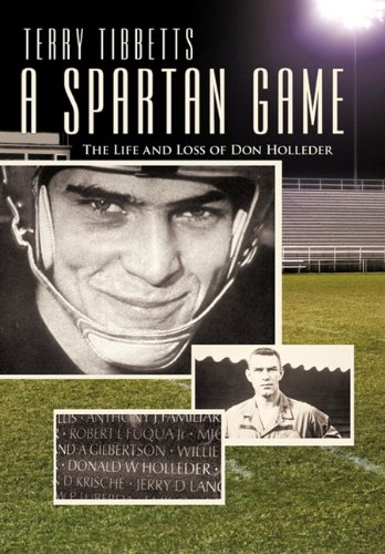 9781450290807: A Spartan Game: The Life and Loss of Don Holleder
