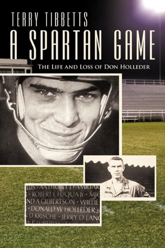 9781450290814: A Spartan Game: The Life and Loss of Don Holleder