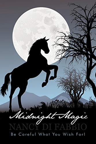 9781450291453: Midnight Magic: Be Careful What You Wish For!