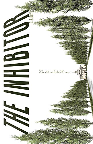 The Inhibitor The Stansfield House: J. A. Duffy