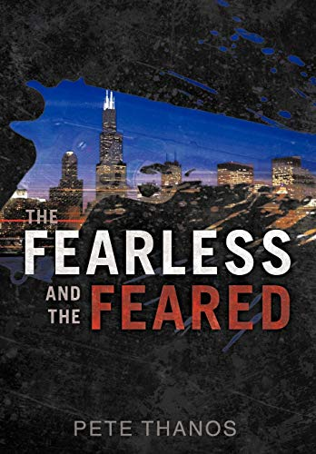 9781450292245: The Fearless and the Feared