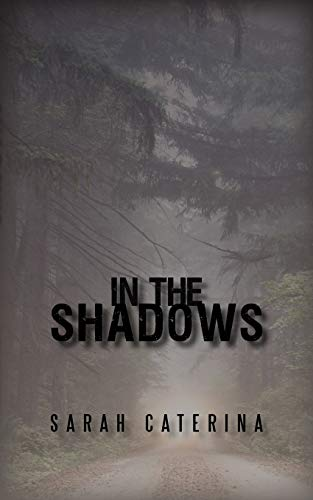 9781450293174: In the Shadows