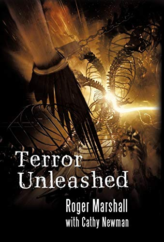 Terror Unleashed (1450294758) by Roger Marshall