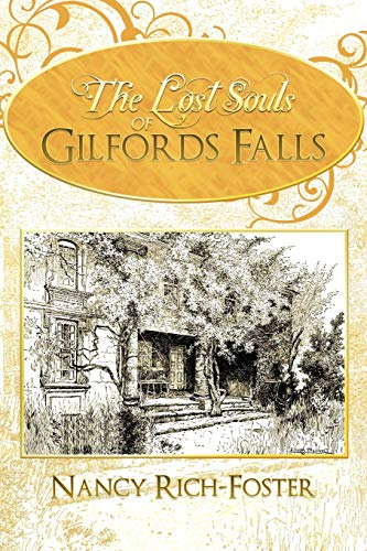 9781450297714: The Lost Souls of Gilfords Falls