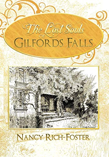 9781450297738: The Lost Souls of Gilfords Falls