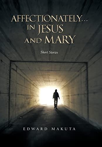 Affectionately.in Jesus and Mary: Makuta, Edward