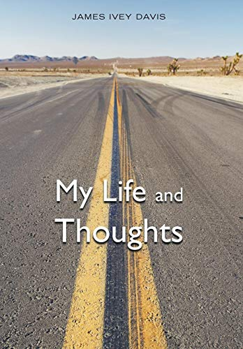 My Life and Thoughts: James Ivey Davis