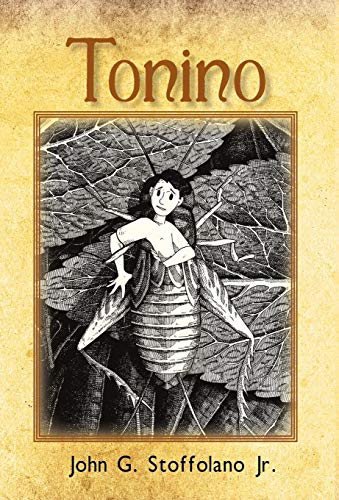 9781450299299: Tonino: The Adventures of a Boy/Cricket from Boston's North End