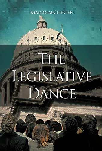 9781450299701: The Legislative Dance