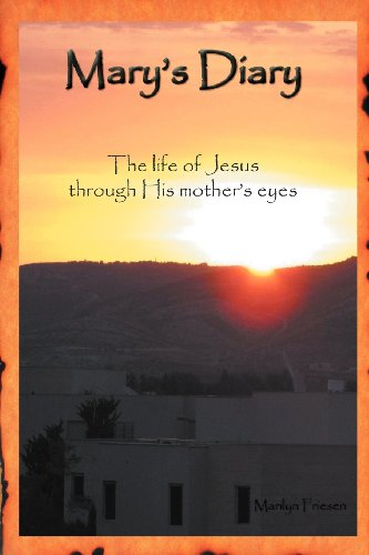 9781450299756: Mary's Diary: The Life of Jesus Through His Mother's Eyes