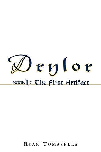 9781450299923: 1: Drylor: Book I: The First Artifact