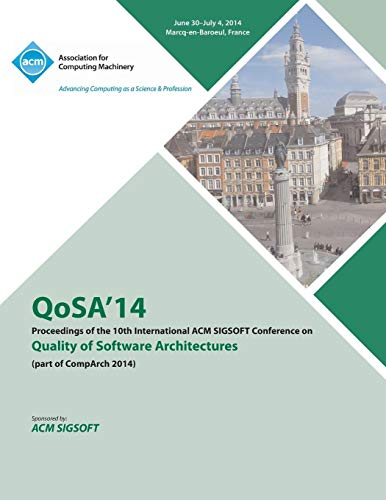 QoSA14 10th International ACM SIGSOFT Conference on the Quality of Software Architectures 14 (...