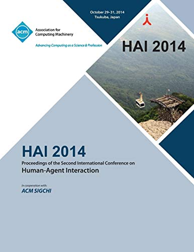 9781450333832: HAI 14, 2nd International Conference on Human- Agent Interaction