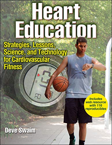 9781450401845: Heart Education With Web Resource: Strategies, Lessons, Science, and Technology for Cardiovascular Fitness